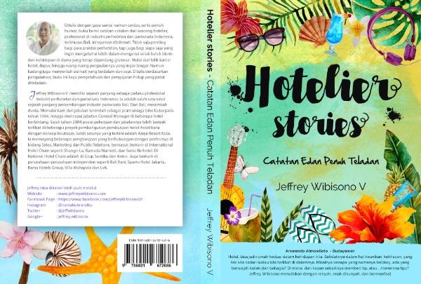 Hotelier Stories Catatan Edan Penuh Teladan karya Jeffrey Wibisono V. namakubrandku Telu Hospitality Learning Consulting