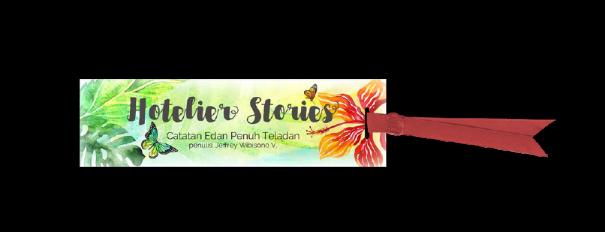 Hotelier Stories Catatan Edan Penuh Teladan, Jeffrey Wibisono V. Hotel Consultant Indonesia in Bali Learning Consulting Mentorship